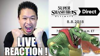 LIVE REACTION! Super Smash Bros. ULTIMATE Direct 8.08.2018
