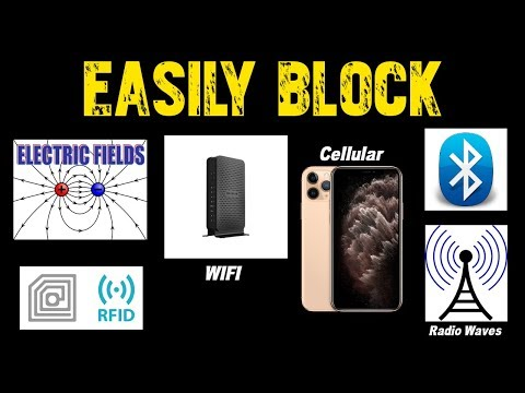 How To Block WIFI / Bluetooth / RFID / Cell Signals