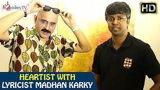 My lyrics are for the common man says lyricist Madhan Karky | Heartist | Bosskey TV