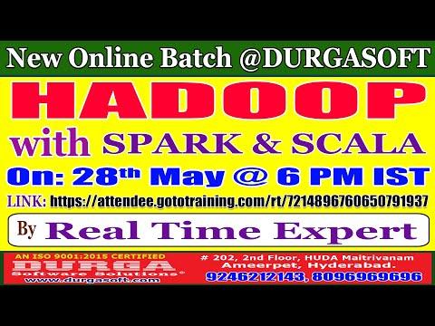 HADOOP with SPARK & SCALA Online Training @ DURGASOFT ...