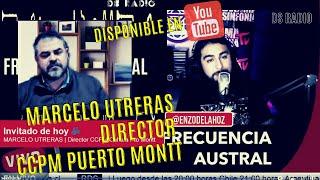 Frecuencia Austral 🔴 Hoy conversamos con Marcelo Utreras director en la CCPM en Puerto Montt