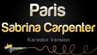 Sabrina Carpenter   Paris (Karaoke Version)