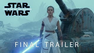 Star Wars: Episode IX - The Rise Of Skywalker - Official Final Trailer