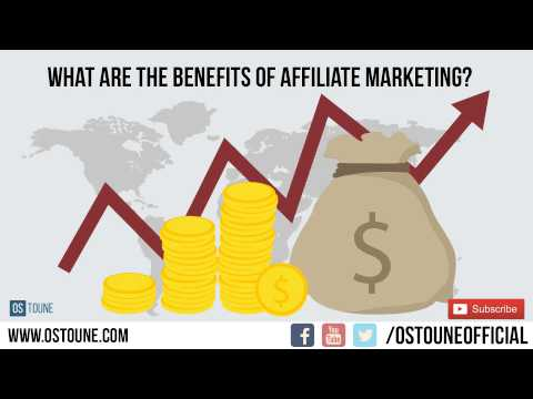 What are the benefits of Affiliate Marketing