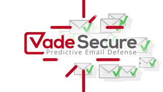 Vade Secure video