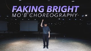 @Saski   Faking Bright || MO'B Choreography