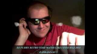 DJ FURBY RETRO MUZA MAJ 2014