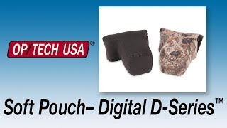 Soft Pouch™ Digital D-Series - OP/TECH USA