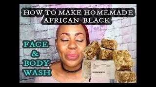 DIY | Make Your Own Homemade African Black Soap Face & Wash