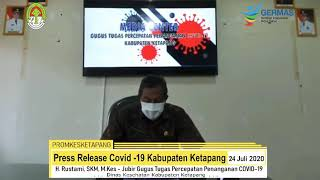 Press Release Covid -19 Kabupaten Ketapang (24 Juli 2020)