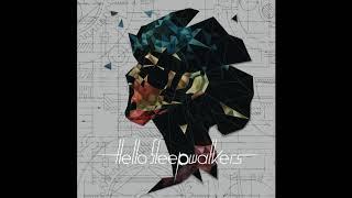 Hello Sleepwalkers   Jamming (Planless Perfection)