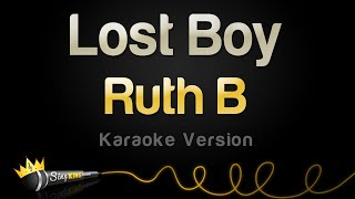Ruth B   Lost Boy (Karaoke Version)
