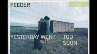 Feeder - Getting to know you well (B-side)