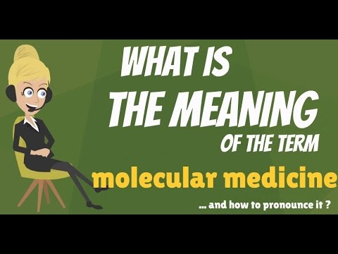 Video What is MOLECULAR MEDICINE? What does MOLECULAR MEDICINE mean? MOLECULAR MEDICINE meaning