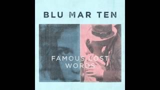 Blu Mar Ten  - Motor City