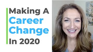 Making A Career Change in 2020