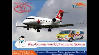 Affordable and Hi-Tech Vedanta Air Ambulance Services from Kanpur
