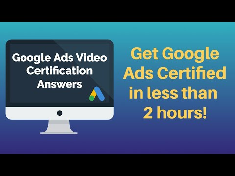 Google Ads Video Certification 2021 | 100% Accuracy | Google Ads ...