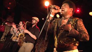 Charles Bradley - Why is it so hard -  live in Paris 07.2011