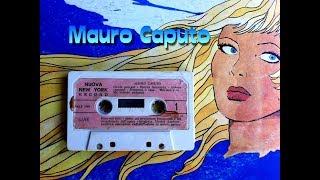 MAURO CAPUTO     'Mbriaco E Te