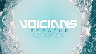 Voicians - Breathe (Eric Prydz & Rob Swire Cover) [Instrumental]