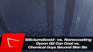 Gyeon Q2 Can Coat Keramikversiegelung vs. Chemical Guys SS6 Second Skin Nanoversiegelung