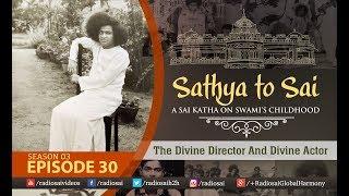 Από τον Σάτυα στον Σάι - Επεισόδιο 30
