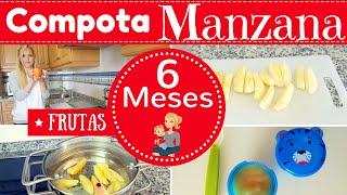 COMPOTA DE MANZANA PARA BEBE DE 6 MESES/ PRIMERAS FRUTAS DE MI BEBE