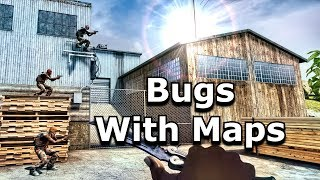 Bugs with CS:GO's Maps August 2019