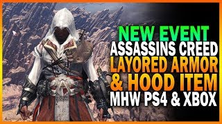 NEW Assassin's Creed Layered Armor And Item! Monster Hunter World Event Armor