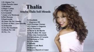 Thalía Éxitos sus Mejores Exitos Baladas Románticas - Exitos MIX