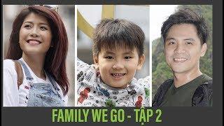 Family We Go (tập 2) Phố đi bộ Hồ Gươm- Chả cá lã vọng, trái cây dầm phố cổ Hà Nội