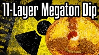 11-Layer Megaton Dip – Shart Week Day 3 – Epic Meal Time