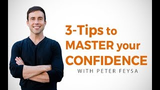 3 Tips to MASTER your CONFIDENCE - Learn How to Create Confidence TUTORIAL