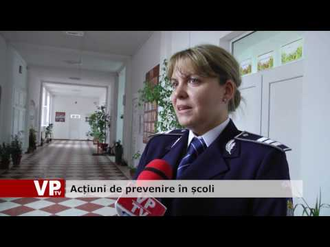 Acțiuni de prevenire în școli