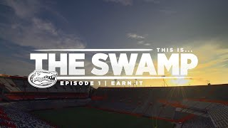 This Is... The Swamp - Episode 1: Earn It