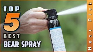 Top 5 Best Bear Spray Review in 2020