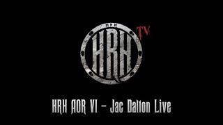 HRH TV – Jac Dalton Live @ HRH AOR VI 2018