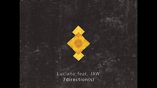 Luciano, Jaw - 7direction(s) (Dennis Ferrer Drum Mix)