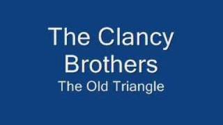 Clancy Brothers-Old Triangle