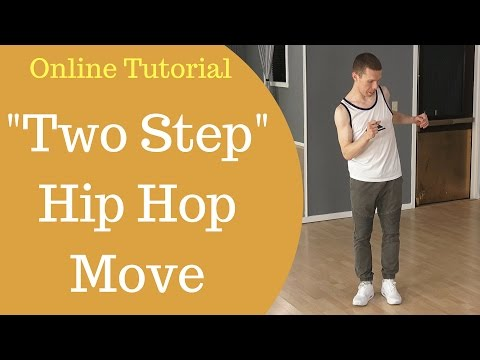 Basic Hip Hop Dance Moves For Beginners – The Two Step