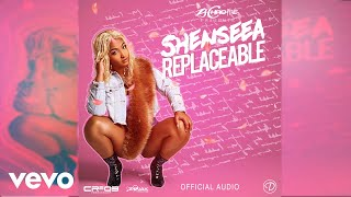 Shenseea   Replaceable (Official Audio)