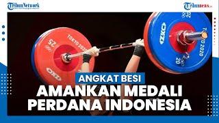 Update Klasemen Perolehan Medali Olimpiade Tokyo 2021: Angkat Besi Amankan Medali Perdana Indonesia