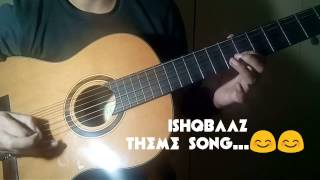 ISHQBAAZ THEME SONG || STAR PLUS || GUITAR COVER