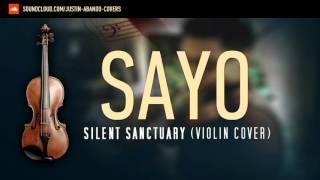 Sayo - Silent Sanctuary (Violin Cover)