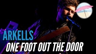 Arkells - One Foot Out The Door (Live at the Edge)