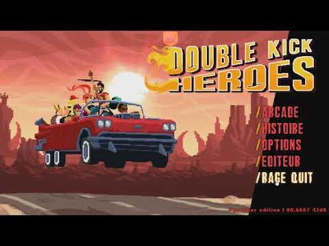 Double Kick Heroes : JVL se la joue ! #5 : On fait péter les watts sur Double Kick Heroes !
