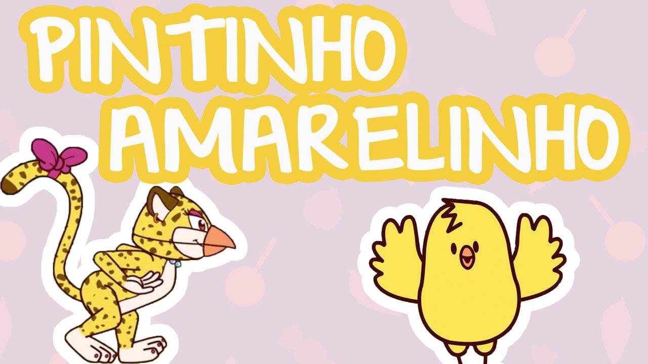 PINTINHO AMARELINHO | BLABLÁS