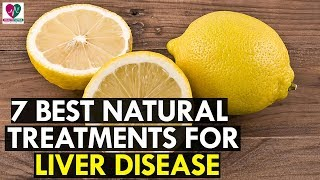 7 Best Natural Treatments for Fatty Liver Disease