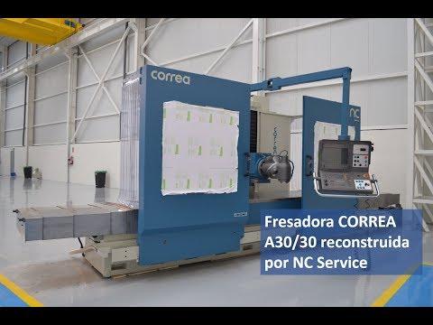 Fresadora CORREA A30/30 reconstruida por NC Service